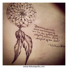 Dream Catcher Tattoo With Quote Dreamcatcher Tattoo And Quote 100 30