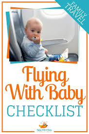 Baby Stuff Checklist Baby Travel Checklist The Essential Baby Packing List For