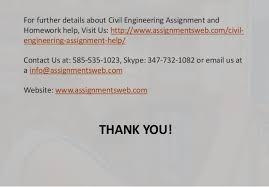 civil engineering assignment help service for better results 6 thank you for further details about civil engineering assignment and homework help