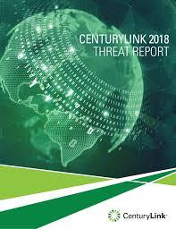Centurylink 2018 Threat Report