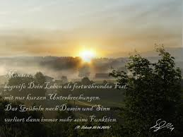 Das Leben Ist Ein Fest Morgen Sprüche Dasein Nebel Von R
