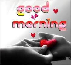 good morning love es for your