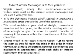 stream of consciousness in virginia woolf s to the lighthouse  14 indirect interior monologue in to the lighthouse