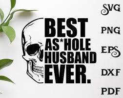 Best as hole Husband Ever SVG Husband SVG | Etsy