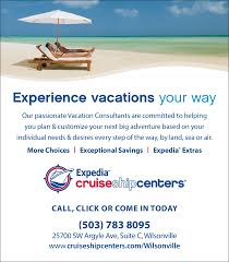 passionate vacation consultant in wilsonville or tourism information expedia cruiseshipcenters
