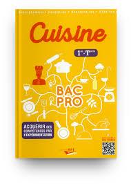 Cuisine Bac Pro 1ère Term Acquérir Ses Compétences Par L