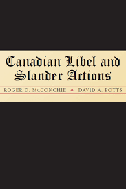 canadian libel and slander actions irwin law canadian libel and slander actions