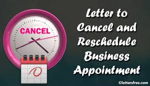 Letter To Cancel And Reschedule Business Appointment Free Letters