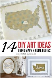 create your own wall decor with these 14 easy diy art ideas using maps state
