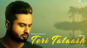 Designer Punjabi Song Mp3 Download Teri Talaash Full Song Roshan Prince Happy Raikoti Latest Punjabi Sad Song 2018 Geet Mp3