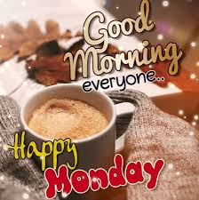 First up the irish coffee. Good Morning Monday Status Wishes Images With Quotes Messages