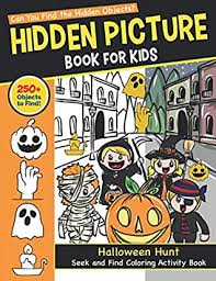 Chose from hundreds hidden puzzle games. Hidden Picture Book For Kids Halloween Hunt Seek And Find Coloring Activity Book Hide And Seek