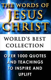 Jesus Quotes Inspiration Jesus Christ Quotes Words Of Jesus World's Best Ultimate