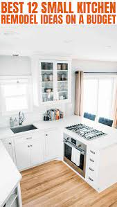 12 Small Kitchen Remodel On A Budget Small Kitchen Guides