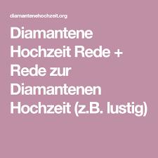 Diamantene Hochzeit Rede Rede Zur Diamantenen Hochzeit Zb