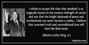 Quotes On Racism Gorgeous Martin Luther King Jr Quotes AlvaradoFrazier