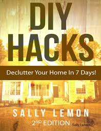 diy s to declutter your home in 7 days ebook by sally lemon 9781329778900 rakuten kobo