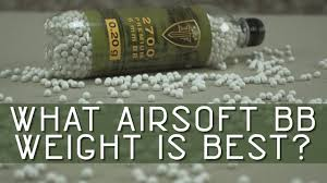 What Is The Best Airsoft Bb Weight Airsoft Tips And Tricks Airsoftmegastore Com