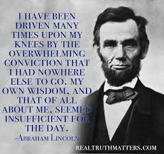 Abe Lincoln Quotes Adorable Abraham Lincoln Quote Prayer Christians And Politics Where Do