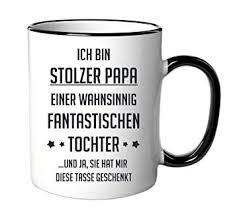 Amazonde Tasse Mit Spruchschriftzugich Bin Stolzer Papa Als
