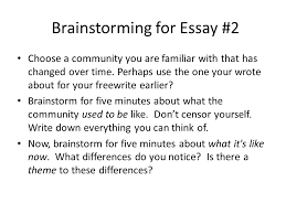 introducing essay illustration writing subject verb agreement  brainstorming for essay 2 choose a community you are familiar that has changed over