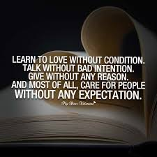 Life Without Love Quotes Learn to love without condition Quotes with Pictures 23