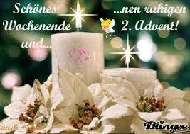Schönes Wochenende Und Nen Ruhigen 2 Advent 2 Advent Bild 6335