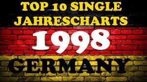 Top 10 Single Jahrescharts Deutschland 1998 Year End Single Charts Germany Chartexpress