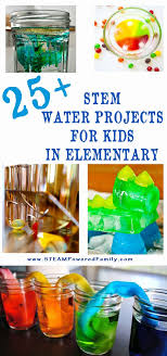 stem water projects for kids chemistry learning and water 25 stem water projects for kids