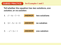 tell whether the equation has two solutions one solution or no solution