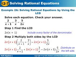 example 2a solving rational equations by using the lcd