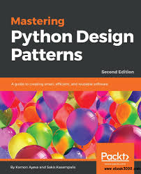 Gang Of Four Design Patterns Pdf Free Download Mastering Python Design Patterns A Guide To Creating Smart