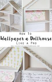 diy dollhouse part 2 how to wallpaper a dollhouse like a pro this is a great easy craft for kids