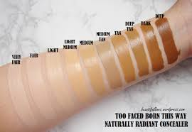Too Faced Concealer Light Review Swatches Too Faced Born This Way Naturally Radiant