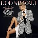 Best of Rod Stewart, Vol. 3