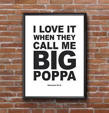 Big Poppa Printable Big Papa Big Poppa Poster Notorious Big Biggie Smalls Song Lyric Hip Hop Rap Music Quote Gift Idea