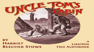 uncle tom s cabin version 2 harriet beecher stowe published 1800 1900 audio book 4 12