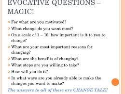 Motivation Interview Questions Motivational Interviewing Motivational Interviewing