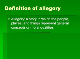 Definition of allegory - ppt download