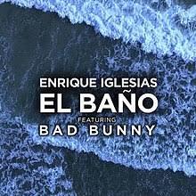 Enrique Iglesias U0026 Bad Bunny   El Baño