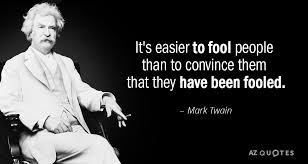 Mark Twain Quote How Easy It Is To Make People Believe A Lie Interesting Mark Twain Quotes