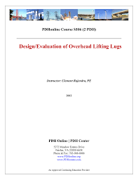 How To Design Lifting Lugs Design Evaluation Of Overhead Lifting Lugs