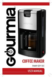 Cuts down 24 hour brewing process to 4 minutes. Gourmia Gcm1835 10 Cup Automatic Drip Coffee Maker User Manual Manualzz