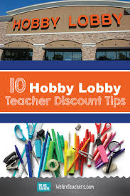 10 hobby lobby teacher tips