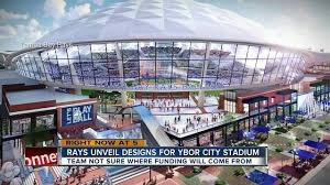 tampa bay rays ballpark plans in ybor city include translucent roof and sliding glass walls total cost 892 429 823