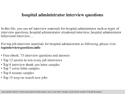 Sample Resume Questions Magnificent Hospital Administrator Interview Questions