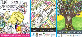 Lights On After School 2017 Lights On Afterschool Poster Contest Deadline Extended