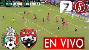 México Vs Trinidad Y Tobago Partido Hoy ...