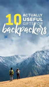 10 actually useful gifts for backpackers