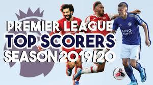 Top Scorers | English Premier League season 2019/2020 - YouTube